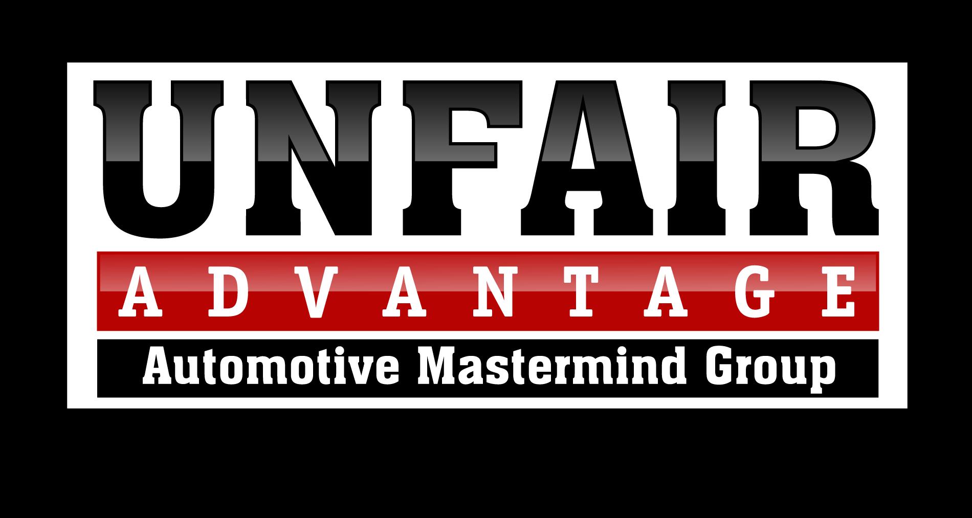 Unfair Advantage Automotive Mastermind Group